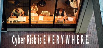 Cyber Risk Everywhere